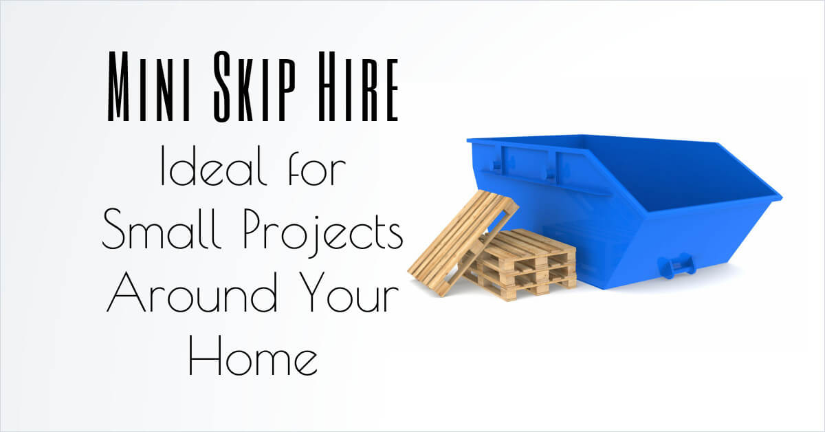 2 Yard Mini Skip Hire in Essex: Ideal for Small Projects Around Your Home