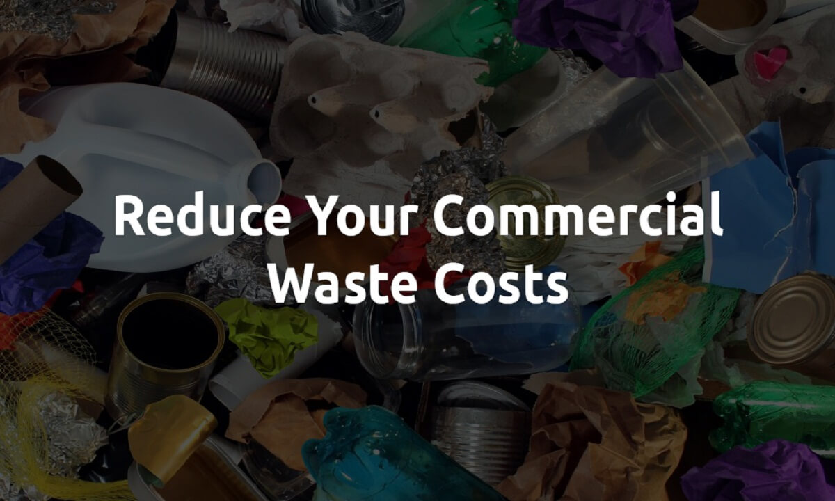 10 Ways on How to Reduce Your Commercial Waste Costs